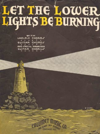 Let The Lower Lights Be Burning Sheet Music – Lighthouse Digest